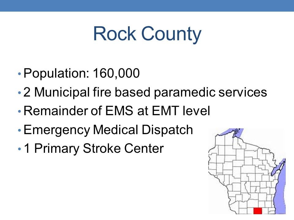 Rock County Population: 160,000
