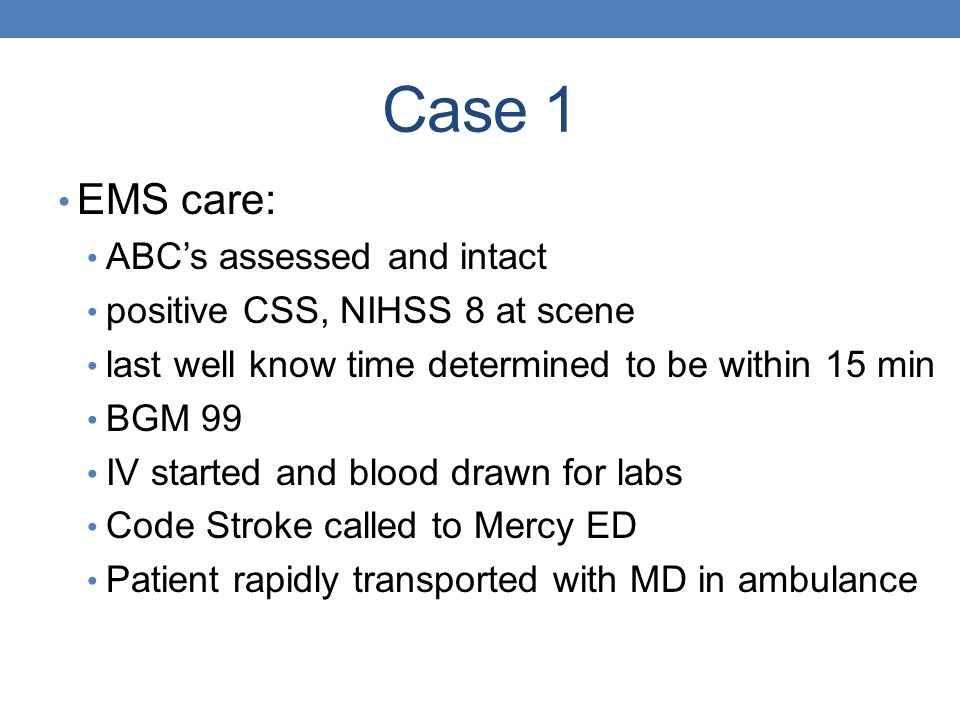 Case 1 EMS care: ABC's assessed and intact