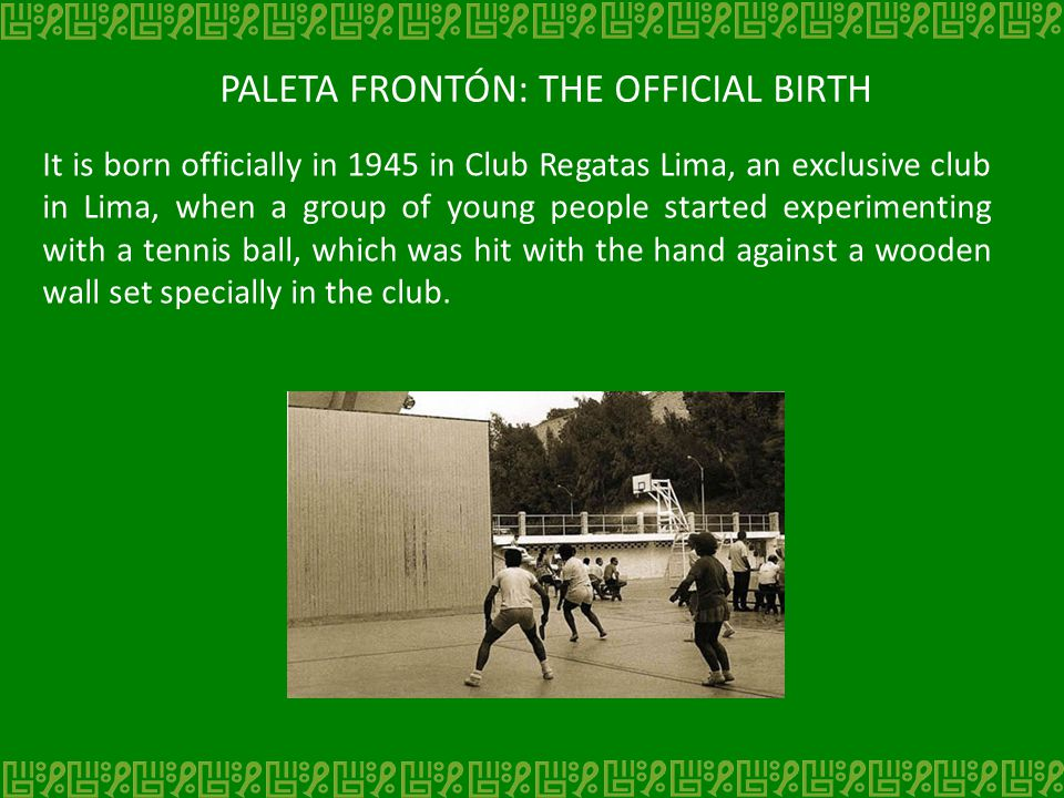 PALETA FRONTÓN: THE OFFICIAL BIRTH