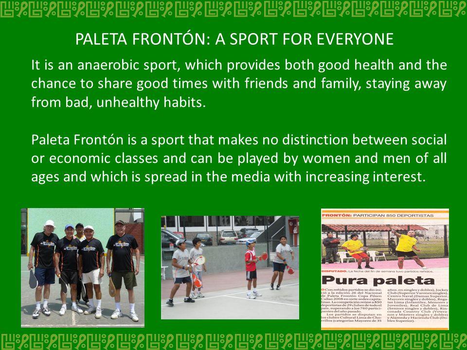 PALETA FRONTÓN: A SPORT FOR EVERYONE