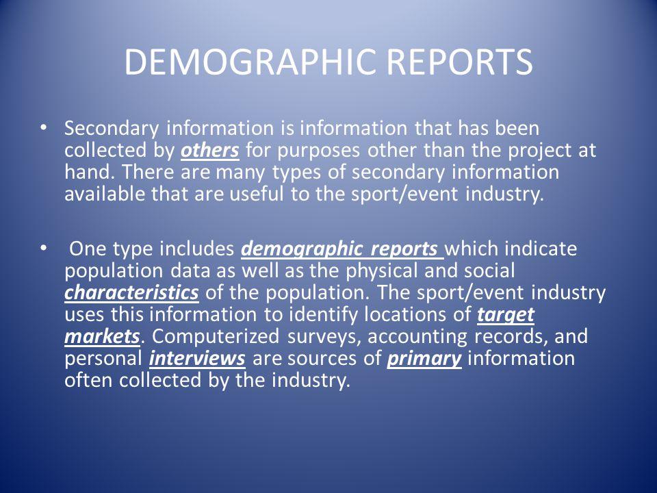DEMOGRAPHIC REPORTS