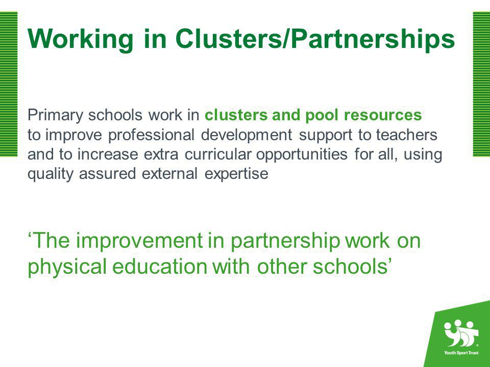 Working in Clusters/Partnerships
