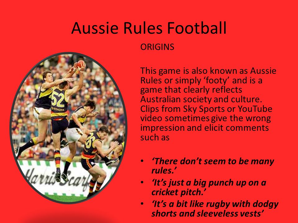 Aussie Rules Football ORIGINS