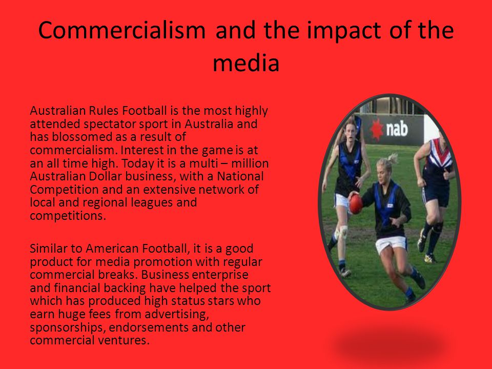 Commercialism and the impact of the media