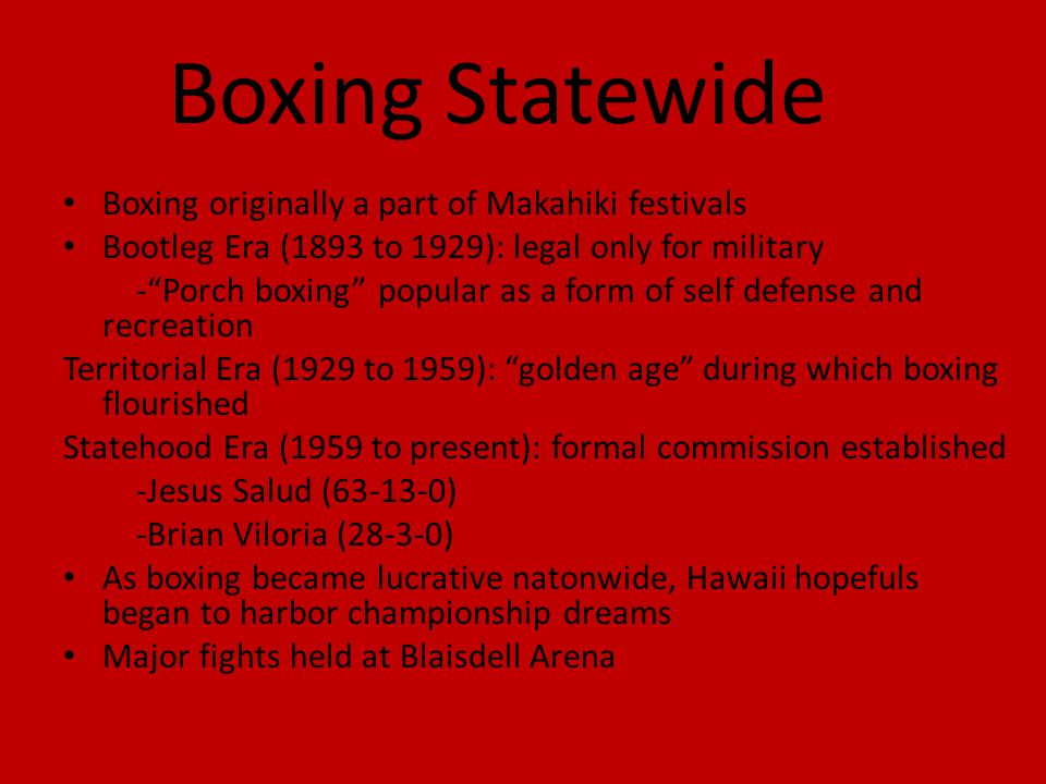 Boxing Statewide Boxing originally a part of Makahiki festivals