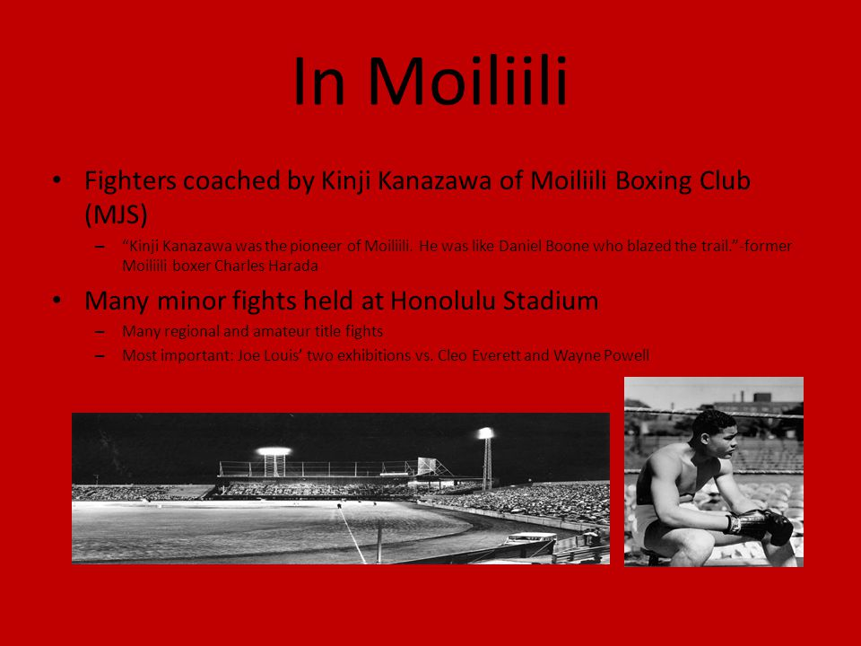 In Moiliili Fighters coached by Kinji Kanazawa of Moiliili Boxing Club (MJS)