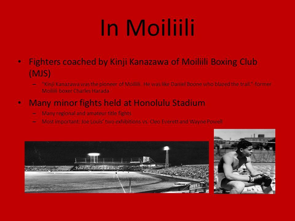 In Moiliili Fighters coached by Kinji Kanazawa of Moiliili Boxing Club (MJS)