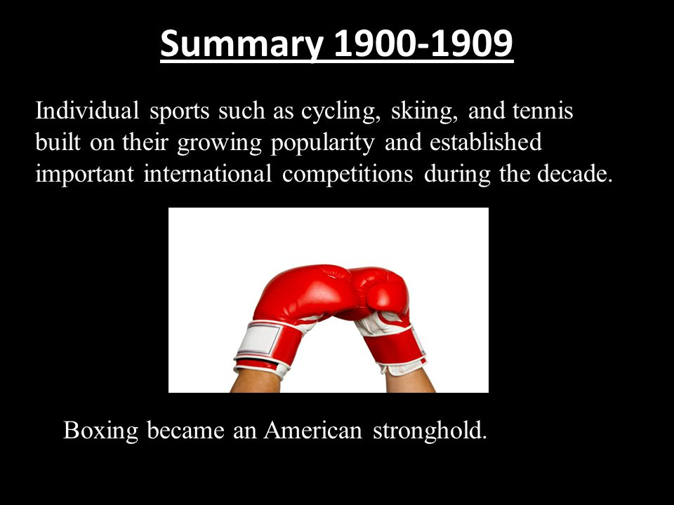 Summary 1900-1909
