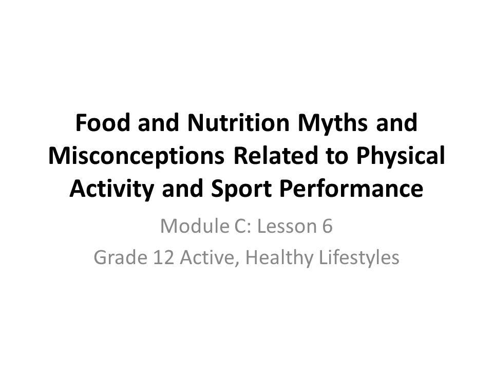 Module C: Lesson 6 Grade 12 Active, Healthy Lifestyles
