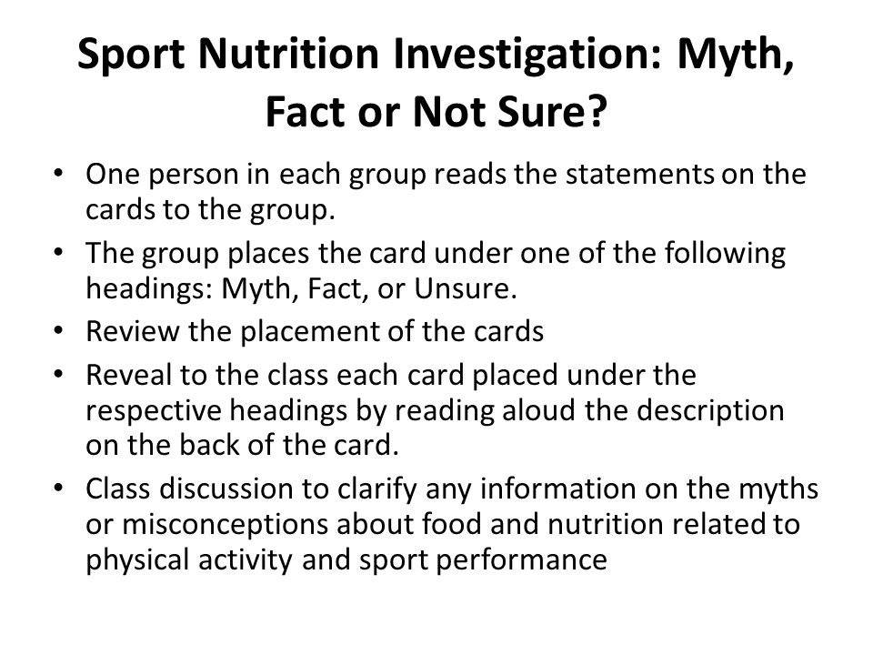 Sport Nutrition Investigation: Myth, Fact or Not Sure