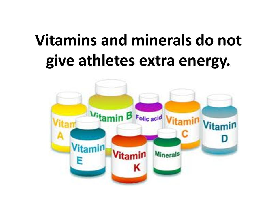 Vitamins and minerals do not give athletes extra energy.
