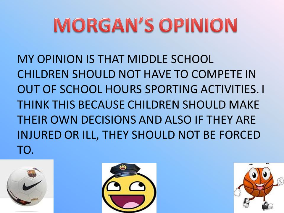 MORGAN'S OPINION