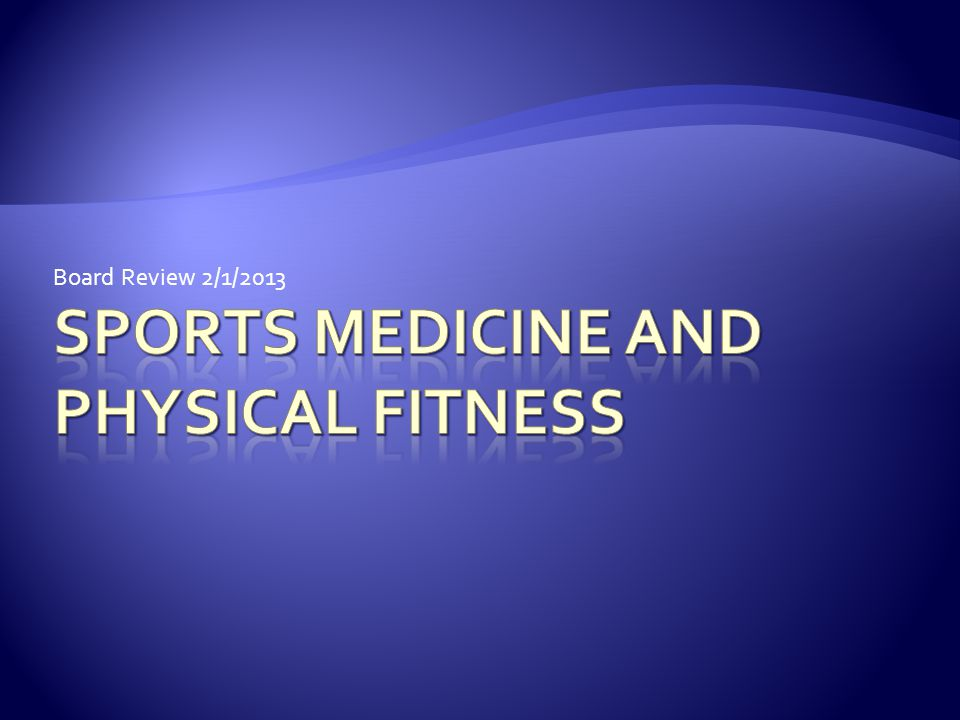 Sports Medicine and Physical Fitness