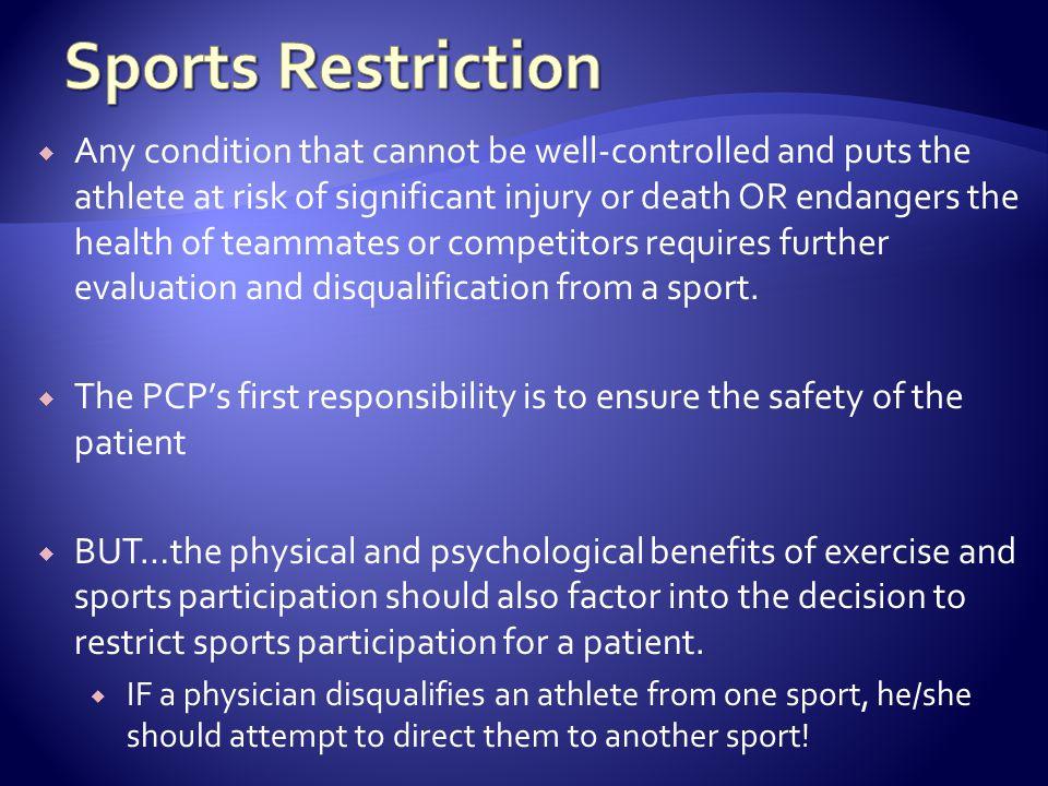 Sports Restriction