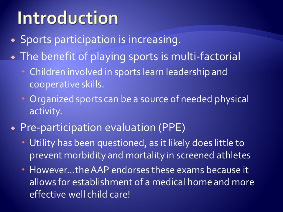 Introduction Sports participation is increasing.