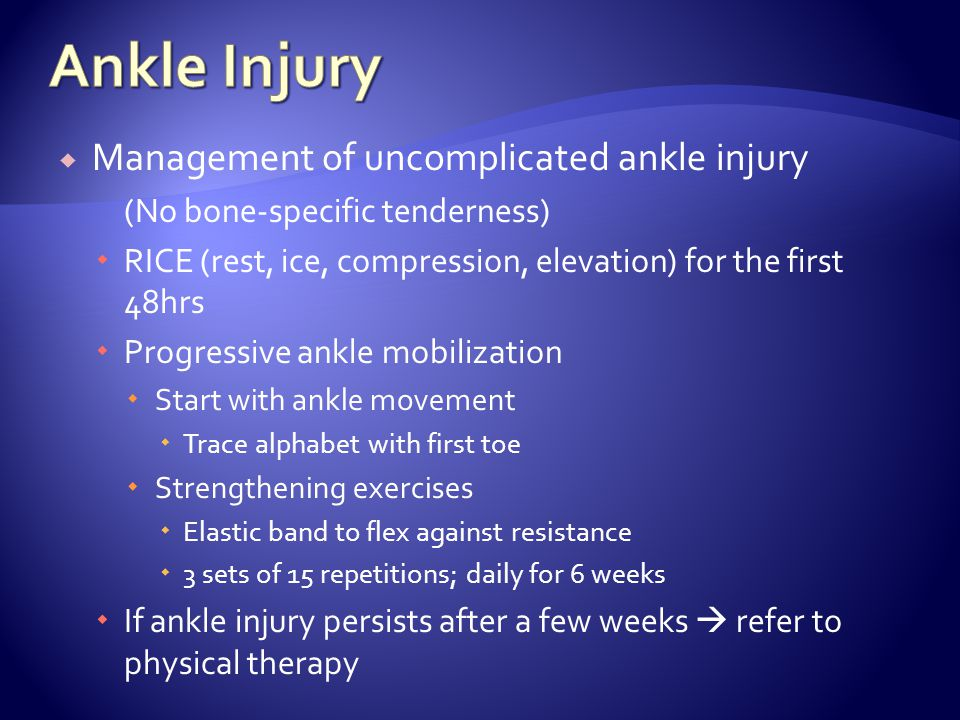 Ankle Injury Management of uncomplicated ankle injury