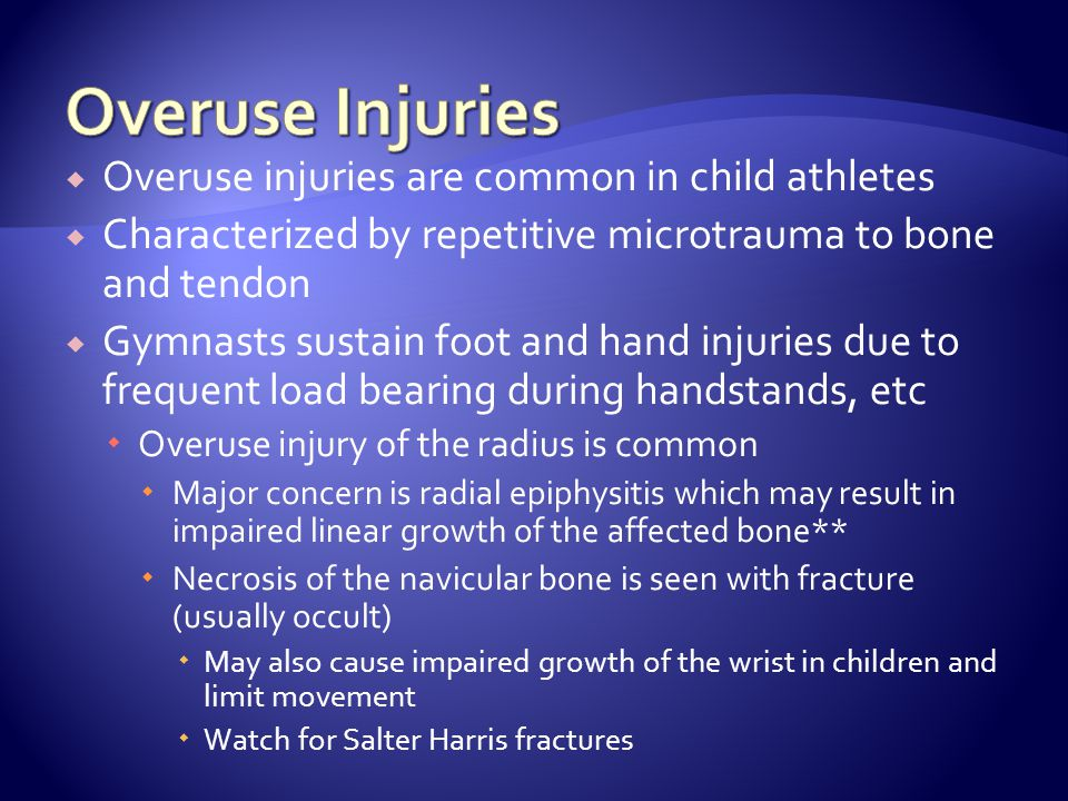 Overuse Injuries Overuse injuries are common in child athletes