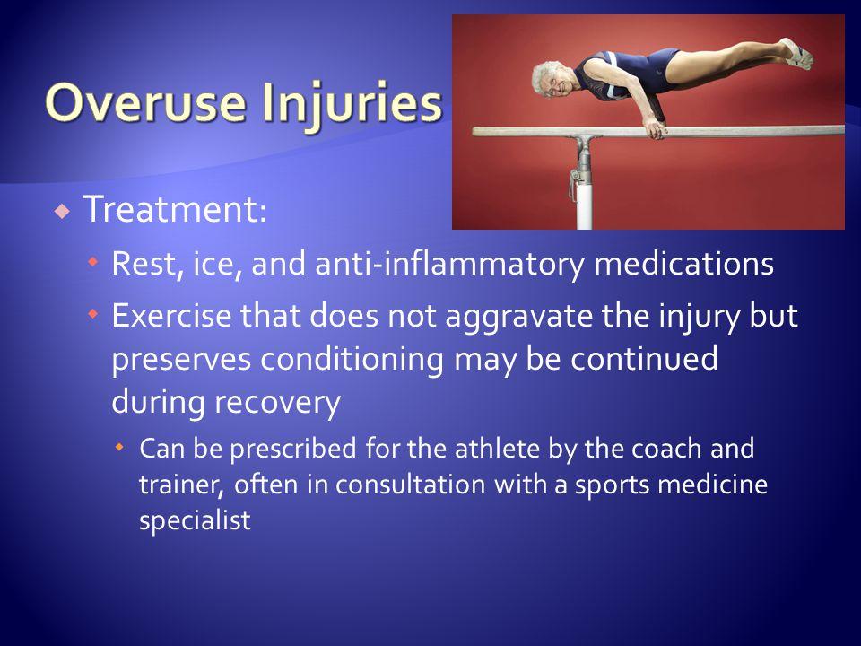 Overuse Injuries Treatment: