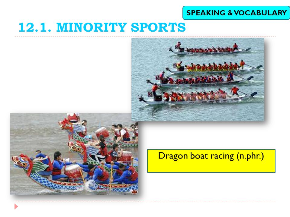 Dragon boat racing (n.phr.)
