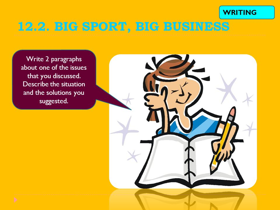 12.2. BIG SPORT, BIG BUSINESS WRITING
