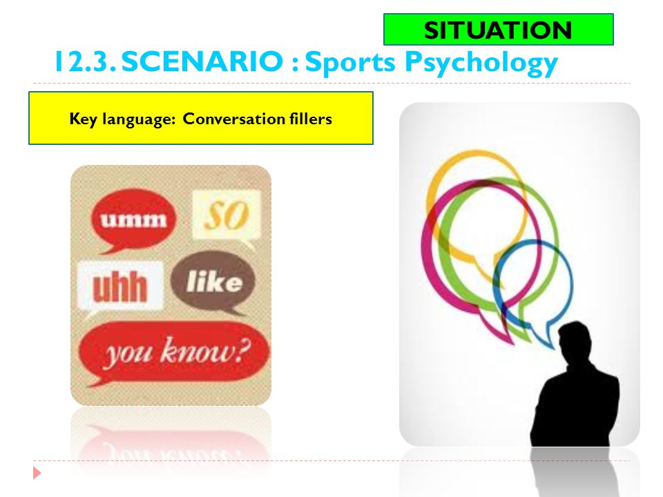 Key language: Conversation fillers
