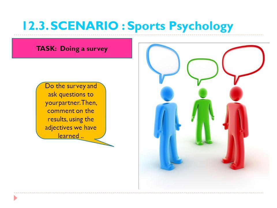 12.3. SCENARIO : Sports Psychology