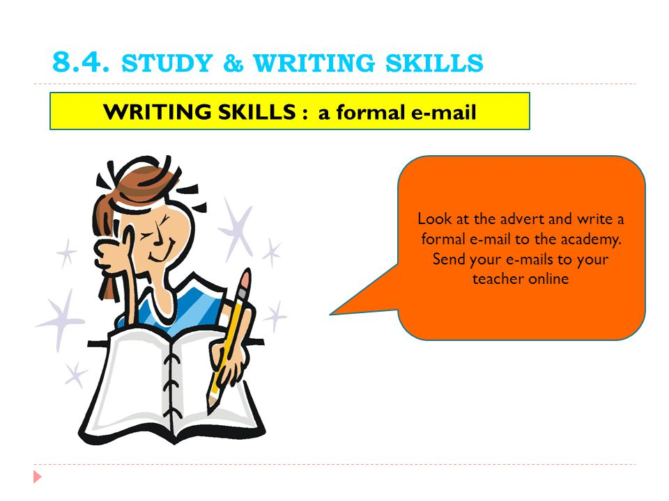 WRITING SKILLS : a formal e-mail