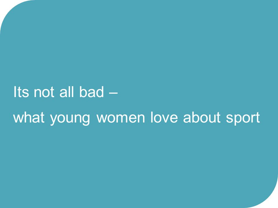 what young women love about sport