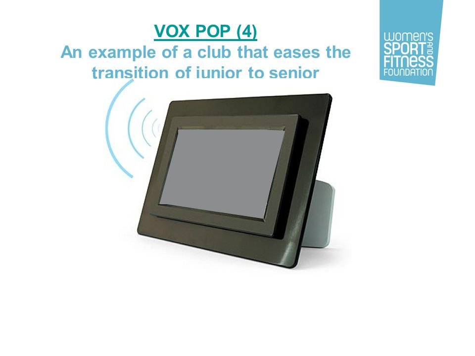 VOX POP (4) An example of a club that eases the transition of junior to senior