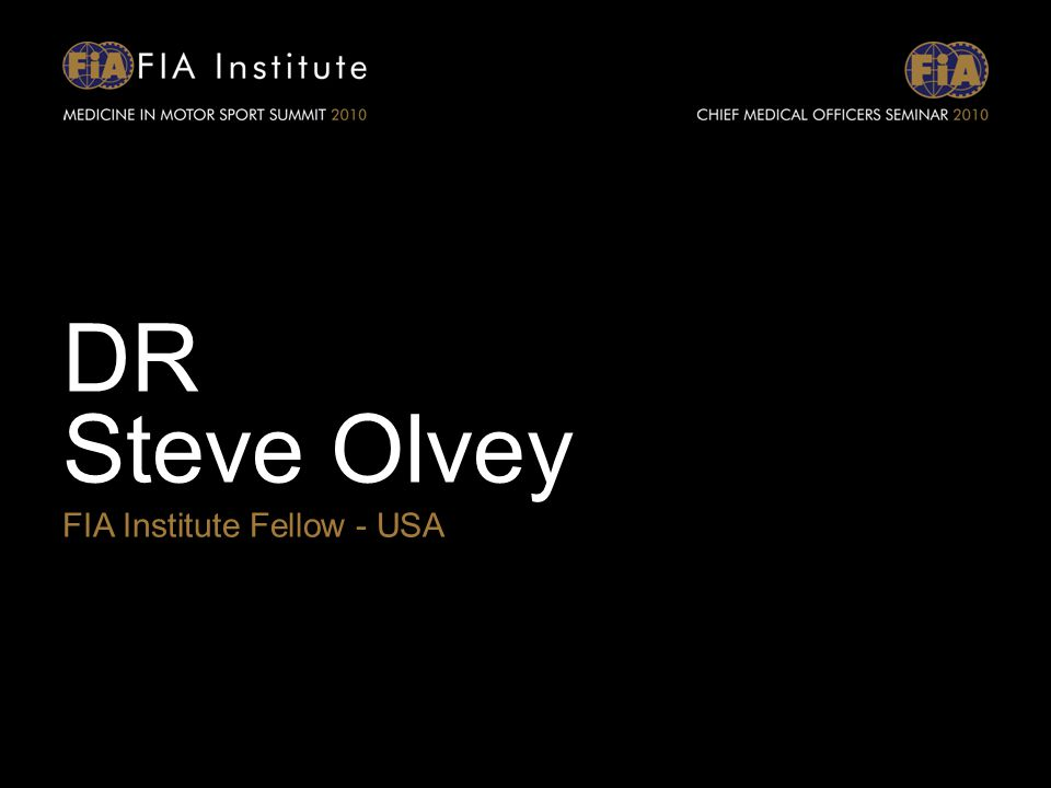 DR Steve Olvey FIA Institute Fellow - USA