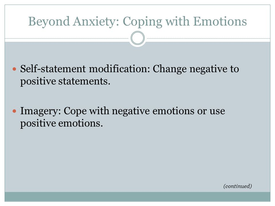 Beyond Anxiety: Coping with Emotions