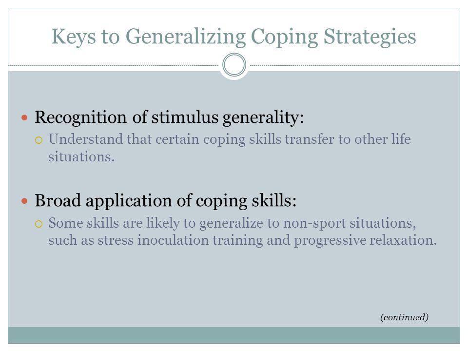 Keys to Generalizing Coping Strategies