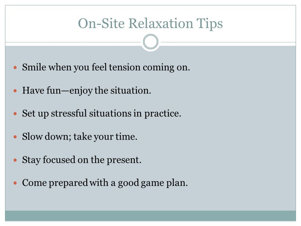On-Site Relaxation Tips