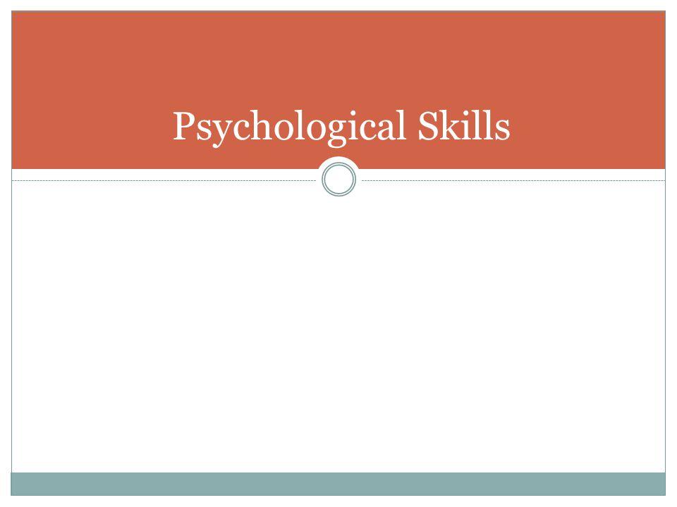 Psychological Skills