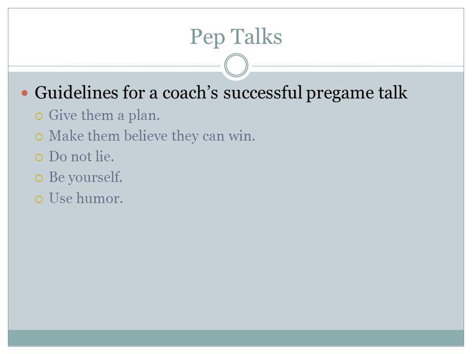 Pep Talks Guidelines for a coach's successful pregame talk