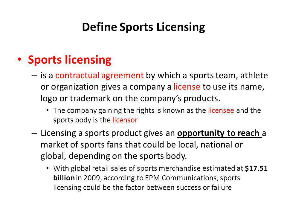 Define Sports Licensing