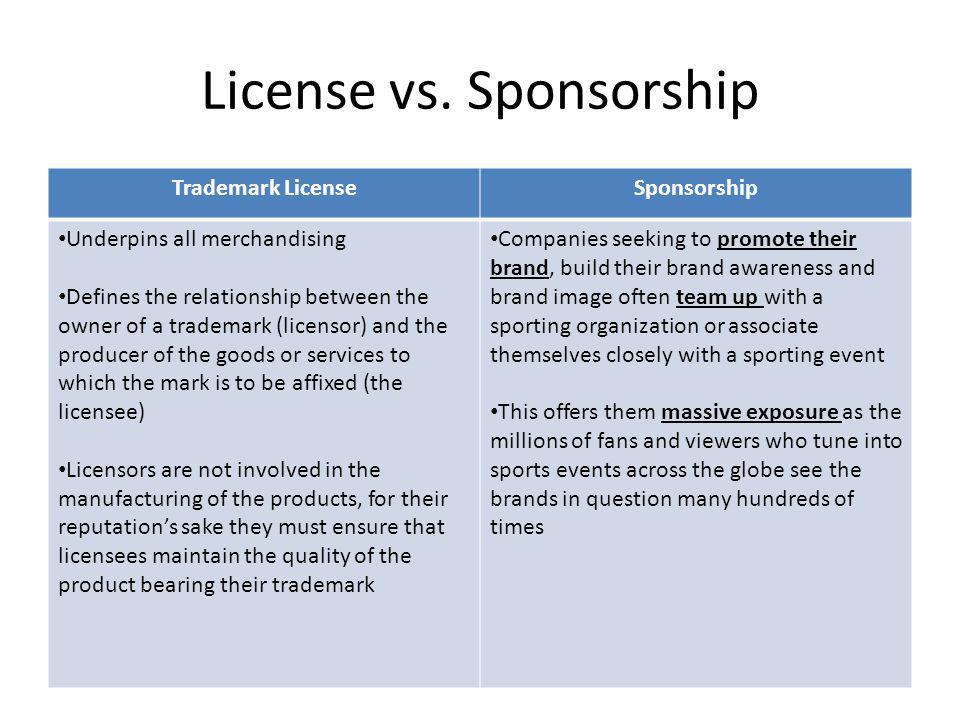 License vs. Sponsorship