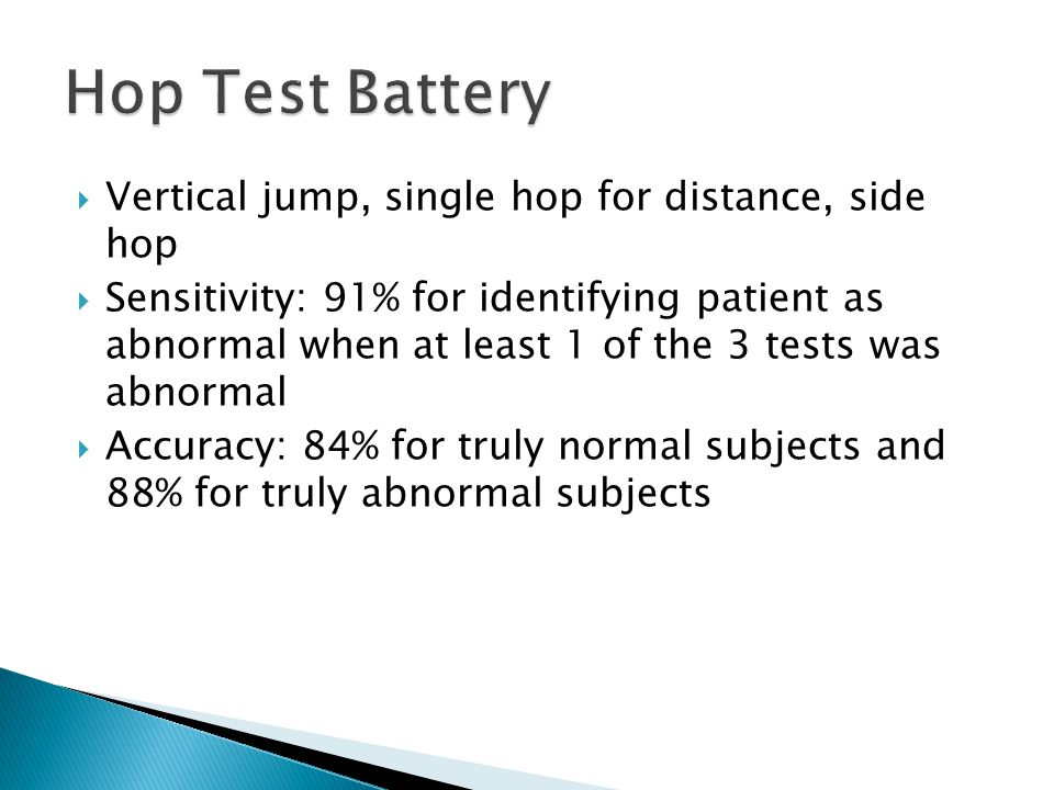 Hop Test Battery Vertical jump, single hop for distance, side hop