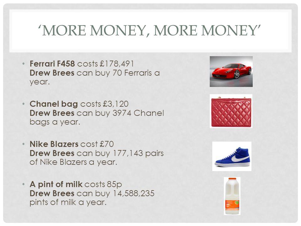 'more money, more money'