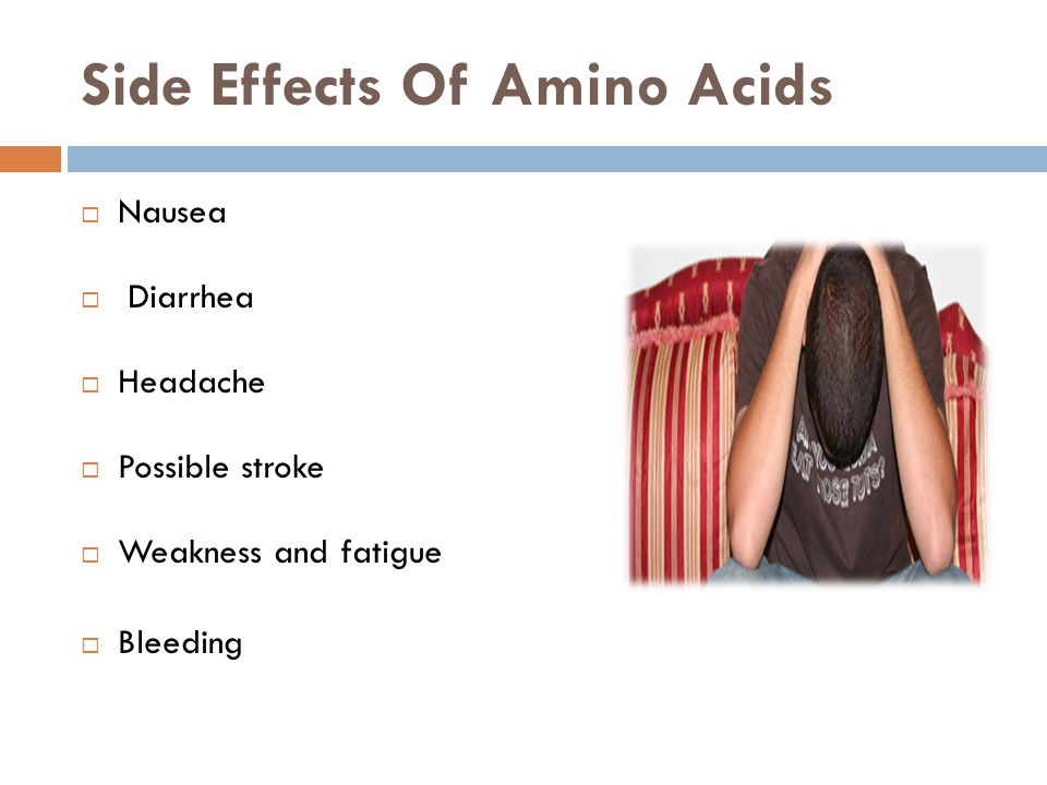 Side Effects Of Amino Acids