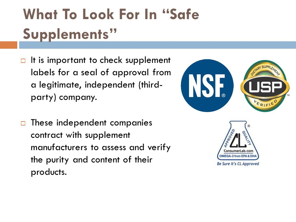 What To Look For In Safe Supplements