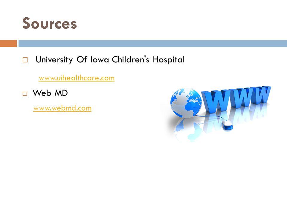 Sources www.uihealthcare.com University Of Iowa Children s Hospital