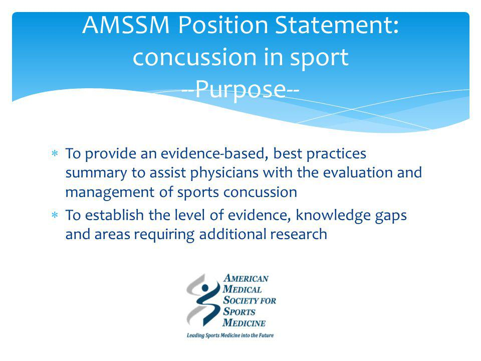 AMSSM Position Statement: concussion in sport --Importance--