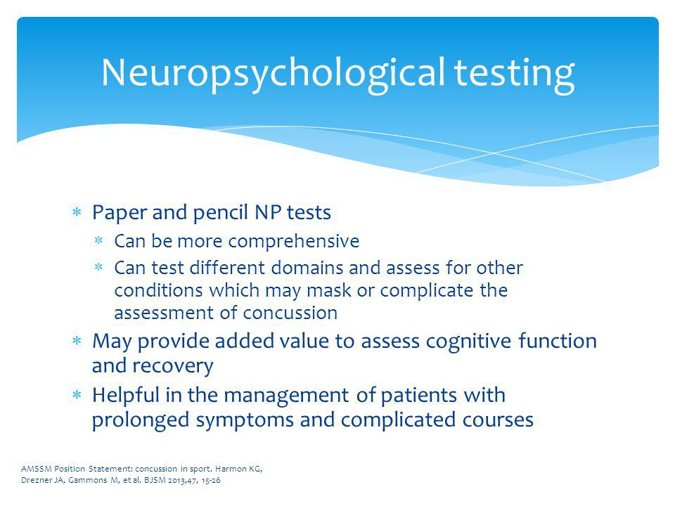 Neuropsychological testing