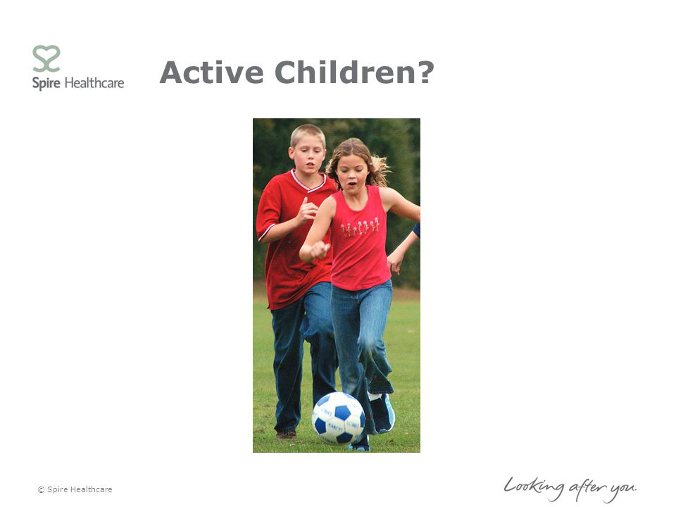 Active Children Whilst some children play lots of sport e.g. for club and school team all will take part in school PE.