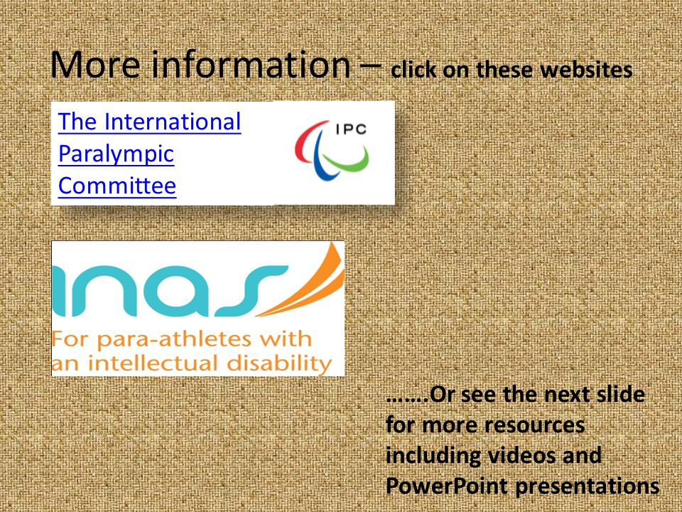 More information – click on these websites
