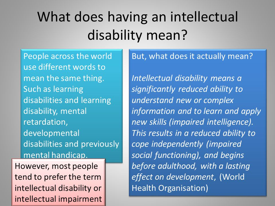 What does having an intellectual disability mean