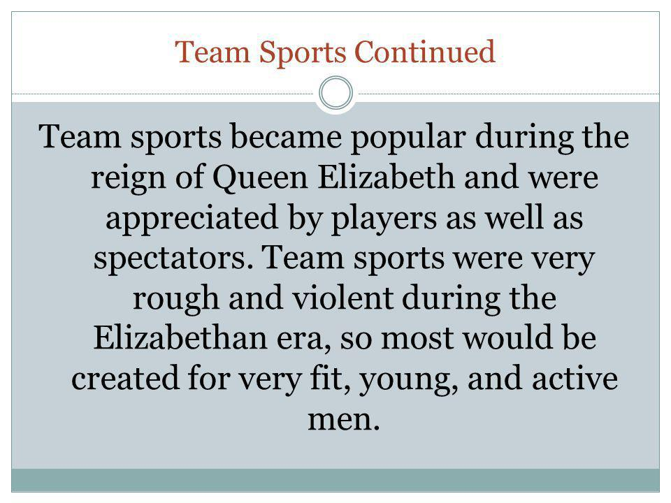 Team Sports Continued