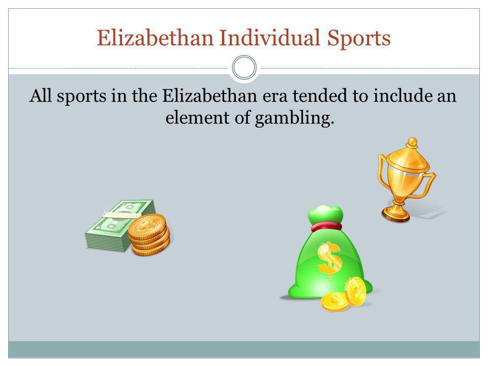 Elizabethan Individual Sports