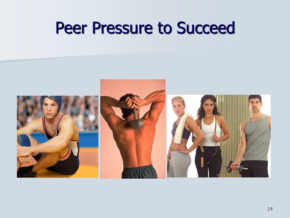 Peer Pressure to Succeed